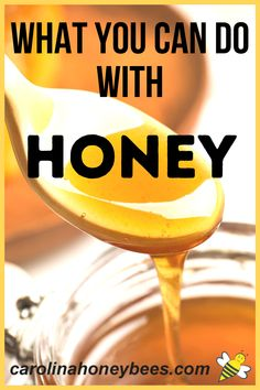 Enjoy these great ideas for ways you can use honey.  Honey can be used in many ways for food, health and beauty.  #carolinahoneybees #rawhoney #honeyuses Honey Uses, Pure Honey, Raw Honey, Honey Recipes, Real Food Recipes, Eating Raw, Healthy Eating, Cooking With Honey, What Can I Eat