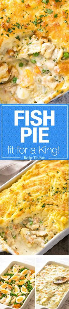 A beautiful Fish Pie fit for a king!