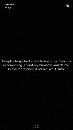 Snap Quotes, Sassy Quotes, Real Talk Quotes, Fact Quotes, Mood Quotes, True Quotes, Qoutes, Snapchat Quotes, Twitter Quotes