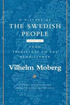 Beginning in prehistoric times and culminating with the Dacke rebellion of 1542, renowned novelist Vilhelm Moberg's two-volume popular history of the Swedish people approaches its subject from the vie