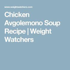 Chicken Avgolemono Soup Recipe   Weight Watchers
