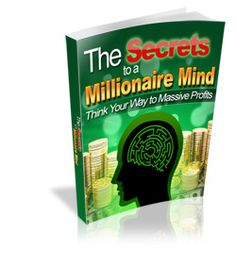 Download The Secrets to a Millionaire Mind for only $1.95 today and discover how to become rich by thinking like the rich. #ebooks #money #millionairemindset #finance