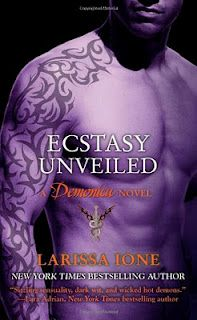 Ecstasy Unveiled by Larissa Ione