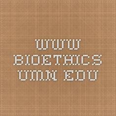 www.bioethics.umn.edu  Bioethics in pharmaceuticals