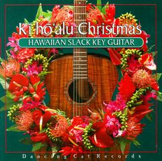 One of our favorite Hawaiian Christmas Albums.