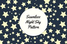 Seamless Night Sky Pattern by Vitoria Made on Creative Market