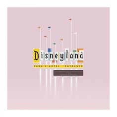 Dribbble - WelcomeToDisneyland.jpg by Colin Hesterly