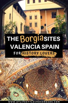 Planning to visit Valencia? Want to experience regions history and a few places off the beaten track? - This Borgia Route for history lovers simply belongs on your Spanish Travel Bucket List! Spain Travel Guide, Europe Travel Tips, European Travel, Travel Guides, Travel Destinations, Travel Articles, Travel Deals, Time Travel, Travel Bag