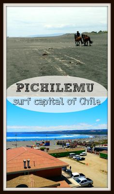 Complete guide to surfing and wine tasting in Pichilemu, Chile