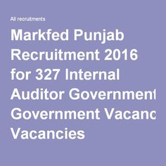 Markfed Punjab Recruitment 2016 for 327 Internal Auditor Government Vacancies