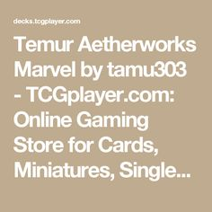 Temur Aetherworks Marvel by tamu303 - TCGplayer.com: Online Gaming Store for Cards, Miniatures, Singles, Packs & Booster Boxes