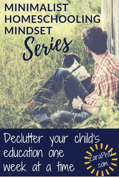 The minimalist homeschooling mindset series: change your perspective to chang eyour homeschool. Pin this link to read all of the posts throughout the school year... Must start this journey today.