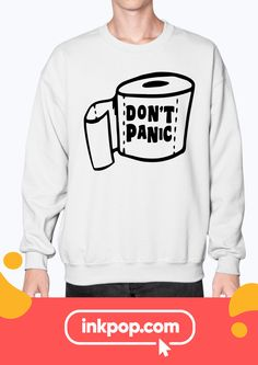 Quarantine, too much? Make it fun with your own customized comfy sweatshirts! Easy to design with Inkpop. Awesome low prices. High print quality!  #WFHQuarantine #ComfyWFHOutfit #survive #customprintedshirts #quarantineInspo #quarantine #quarantineT-shirts #WFTt-shirts #HomeOfficeTshirts #StayHomeShirt Custom Printed Shirts, Home T Shirts, Keep It Simple, Tool Design, Comfy, Sweatshirts, Awesome, Easy, How To Make