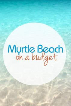 Looking for a perfect family getaway? Check out Myrtle Beach on A Budget.