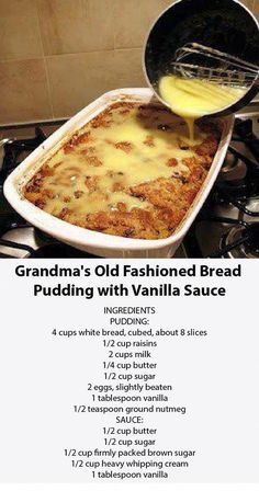 Grandma & old fashioned bread pudding with vanilla sauce Best taste of the food! - Grandma & old fashioned bread pudding with vanilla sauce Best taste of food! Bread Recipes, Baking Recipes, Cake Recipes, Gout Recipes, Chicken Recipes, Easy Desserts, Delicious Desserts, Yummy Food, Old Fashioned Bread Pudding