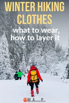Enjoy the fun and fitness benefits of hiking all winter! Here's how to choose the best winter hiking clothes and layer them for maximum warmth and comfort. Click the link to read the full article on the blog. #winter #hiking #winterhiking #hikingtips #winterhikingtips #hikinggear #winterhikinggear #hikingclothes #winterhikingclothes Backpacking Tips, Hiking Tips, Hiking Gear, Camping Tips, Winter Hiking, Winter Camping, Rock Climbing Gear, Hiking Clothes, Cross Country Skiing