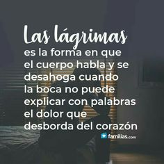 Desahogar es sano Spanish Inspirational Quotes, Spanish Quotes, More Than Words, Some Words, Sad Love Quotes, Life Quotes, Proverbs Quotes, Sad Life, Morning Messages