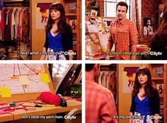 Whats my one rule? Don't steal my yarn! Nick and Jess. New Girl Nick Miller, New Girl Funny, Nick And Jess, New Girl Quotes, Jessica Day, Tv Show Quotes, I Love To Laugh, Hey Girl, Gilmore Girls