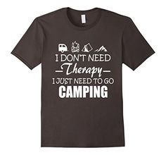 Men's I Don't Need Therapy I Just Need To Go Camping T-Sh... https://www.amazon.com/dp/B01MRRQ5GQ/ref=cm_sw_r_pi_dp_x_sO-ryb5HCAN0R  #Camping_Shirt