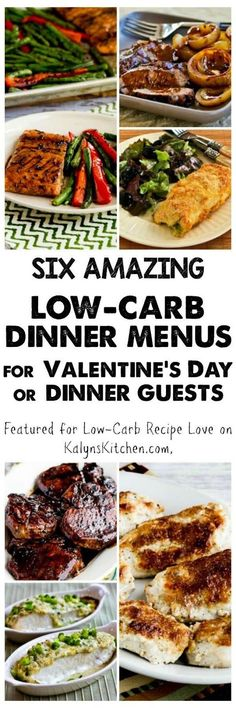 Here are Six Amazkng Low-Carb Dinner Menus for Valentine's Day or Dinner Guests [featured for Low-Carb Recipe Love on KalynsKitchen.com.]