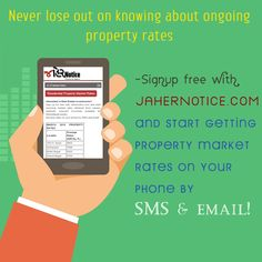 Ongoing #PropertyRates on your smart phone. Signup free with jahernotice.com and to know more about...