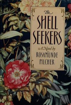 "The Shell Seekers by Roasamunde Pilcher - also ""September"" and ""Coming Home"""