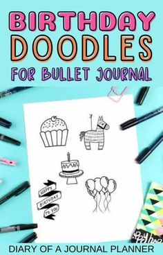 Got a birthday coming up? Try out these super cute birthday doodles for bullet journal pages! #birthdaydoodles #doodles #howtodraw Easy Doodles Drawings, Easy Doodle Art, Cool Doodles, Simple Doodles, Bullet Journal Printables, Bullet Journals, Happy Birthday Doodles, Doodle For Beginners, Bujo Doodles