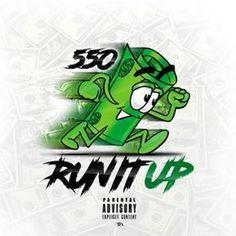 [New Music]-@550Madoff - Run It Up