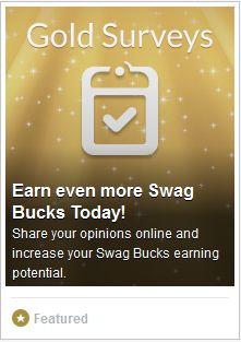 #ezOFFER Survey Gold #: 132417 Survey Location: http://www.swagbucks.com/surveys Survey Value: 25 #swagbucks Survey Duration:  3 minutes Survey Qualifier:  You enter contests and sweepstakes Survey Instructions: Complete survey in #Chrome Survey Credit: Instant. Check account ledger for #survey credit.  #GoodLuck #HaveFun #ezswag