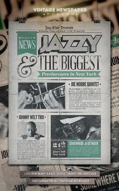 Jazz Vintage Newspaper Poster by PuneDesignTwo FeaturesWell organized and named layers PSD File / Size / CMYK Print ready / / Bleed / Free fonts used / Links in Re Minimal Web Design, Flyer Inspiration, Design Inspiration, Design Ideas, Newspaper Design Layout, School Newspaper, Vintage Newspaper, Newspaper Cover, Concert Flyer