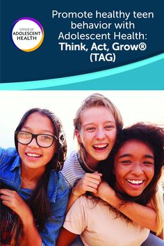 Adolescent Health: Think, Act, Grow®️️️ (TAG), highlights successful strategies for improving adoles Peer Pressure, Human Services, Confidence Building, Social Anxiety, Health Advice, Adolescence, Training Programs, Curriculum