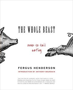"""The Whole Beast: Nose to Tail Eating is a certified """"foodie"""" classic. In it, Fergus Henderson -- whose London restaurant, St. John, is a world-renowned destination for people who love to eat """"on the wild side"""" -- presents the recipes that have marked him out as one of the most innovative, yet traditional, chefs. Here are recipes that hark back to a strong rural tradition of delicious thrift, and that literally represent Henderson''s motto, """"Nose to Tail Eating..."""