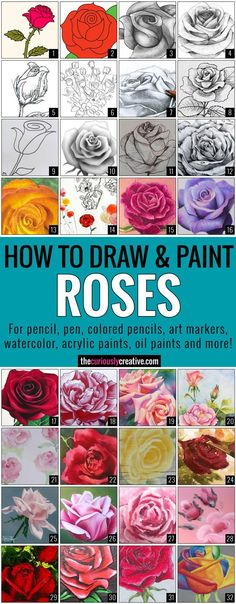 The Ultimate List of Resources and Tutorials for How to Draw a Rose with Pencil, Pen, Colored Pencil, Art Markers, Watercolor, Acrylic Painting, Oil Painting and More!