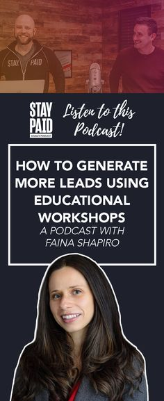 Who should listen to this Stay Paid podcast episode: Anyone who has knowledge to share and is looking for opportunities to generate more leads for their business. grow my business - convert more leads - real estate agent ideas - real estate marketing - realtor marketing tips hosting workshop - hosting webinar tips Real Estate Marketing, Workshop, Knowledge, Education, Business, Tips, Ideas, Atelier, Work Shop Garage