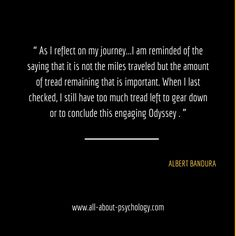 Great quote by Albert Bandura who turned 89 years young on the 4th December 2014.  Studying psychology? Click on image or GO HERE --> www.all-about-psychology.com for free psychology information & resources. #psychology