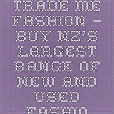 Trade Me Fashion – buy NZ's largest range of new and used fashion.