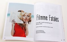Buy my zine! Cool Hunting liked it, and you might too. $19 incl. shipping to anywhere in the world. filmmefatales.com
