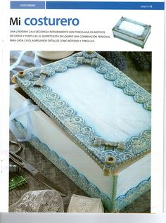 Cris Porcellanafredda. All craft: sewing box stepper lined with Cold Porcelain (but the top would be so pretty to make like a picture frame for an edible image picture on a cake!!)