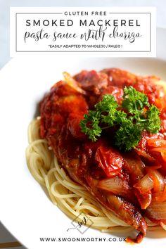 Smoked Mackerel and Chorizo Gluten Free Whole 30 Paleo Pasta Sauce