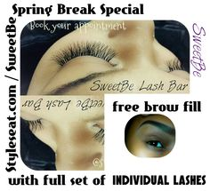 Spring break special going on now Book your appointments now @styleseat.com / SweetBe valued at $30 now just $20.Free, Free Brow fill