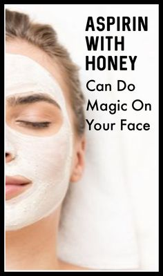 She mixed aspirin with this and applied on my face. I washed it after 10 minutes and slept. After 3 hours when I woke up, was shocked to see my face. It removed all dark spots from my face like eraser Aspirin With Honey Can Do Magic On Your Face Beauty Care, Beauty Skin, Beauty Hacks, Beauty Tips, Diy Beauty, Beauty Products, Homemade Beauty, Skin Products, Beauty Ideas