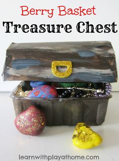 How to make a simple Berry Basket Treasure Chest for your little treasure collector!