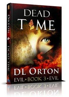 ARCs for DEAD TIME, Book #3 by D.L. Orton ⚡, are going out March 31. If interested, contact us or the author.  #BetweenTwoEvils #DeadTime