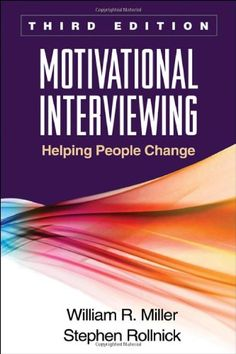Motivational Interviewing, Third Edition: Helping People Change (Applications of Motivational Interviewing) by William R. Miller http://smile.amazon.com/dp/1609182278/ref=cm_sw_r_pi_dp_-hBiub1S59SN6