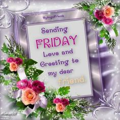 10 Wonderful Wishes For Friday Good Morning Friday Pictures, Good Morning Happy Friday, Friday Love, Happy Weekend, Days Of Week, Happy Friendship Day, Its Friday Quotes, Facebook Image, Some Pictures