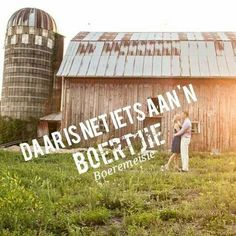 Boertjie & Boeremeisie... trots #Afrikaans Afrikaanse Quotes, Dont Settle, Change Quotes, Cute Quotes, South Africa, Qoutes, Meant To Be, Shed, Words