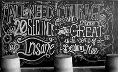 Beautifully Lettered Inspirational Quotes Created On A Chalkboard - DesignTAXI.com