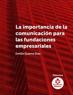 Fundación Gigante te comparte cómo debe ser una buena comunicación empresarial. http://www.expoknews.com/guia-de-comunicacion-para-fundaciones-empresariales/