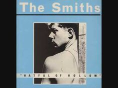 The Smiths - please, please, please, let me get what I want.