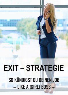 Wer sich mit dem Thema Female Entrepreneurship beschäftigt, wird sich auch mit dem Gedanken der Kündigung beschäftigen müssen. Anbei eine EXIT-STRATEGIE